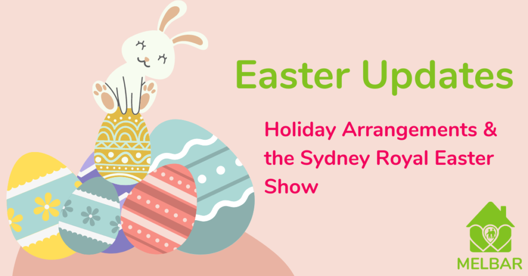 Easter holiday arrangements and the Sydney Royal Easter Show